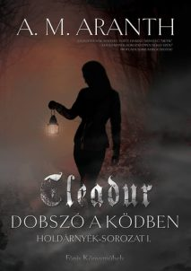 Cleadur – Dobszó a ködben