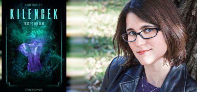 """""""Szükségünk van sci-fire és fantasy-ra, hogy éberek és éles elméjűek maradjunk"""" – Interjú Tracy Townsenddel"""